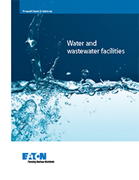 Eaton – PowerChain Solutions for Water and Wastewater Facilities