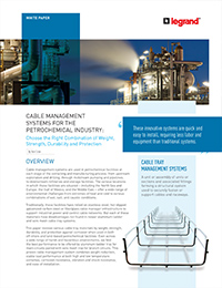 Cablofil by LeGrand – Cable Management Systems for the Petrochemical Industry (Whitepaper)